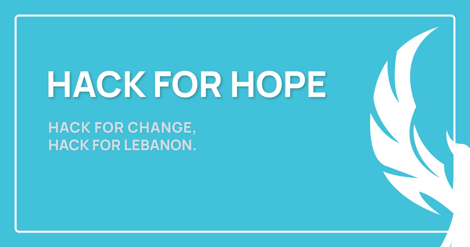 Rebuilding The Future Of Lebanon's Youth: Hack For Hope, Hack For Lebanon